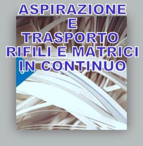 aspirazione trasporto pneumatico rifili continui carta plastica alluminio